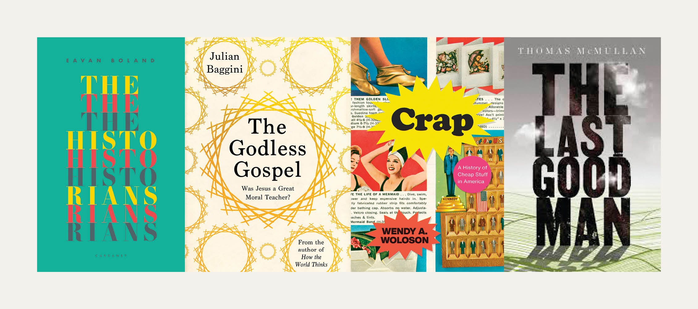 NS Recommends: new books from Julian Baggini, Eavan Boland, Thomas McMullan and Wendy A Woloson