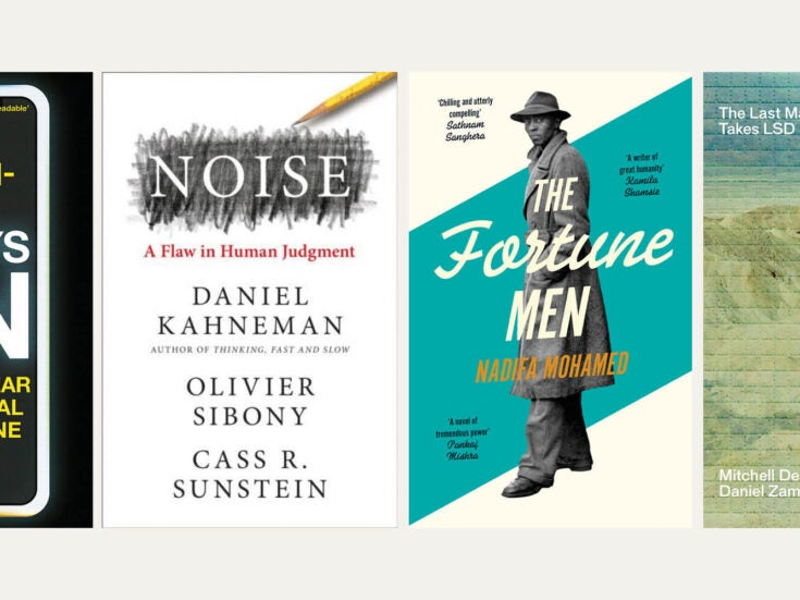 Reviewed in short: New books by Daniel Kahneman, Mitchell Dean, Nadifa Mohamed and Rory Cellan-Jones