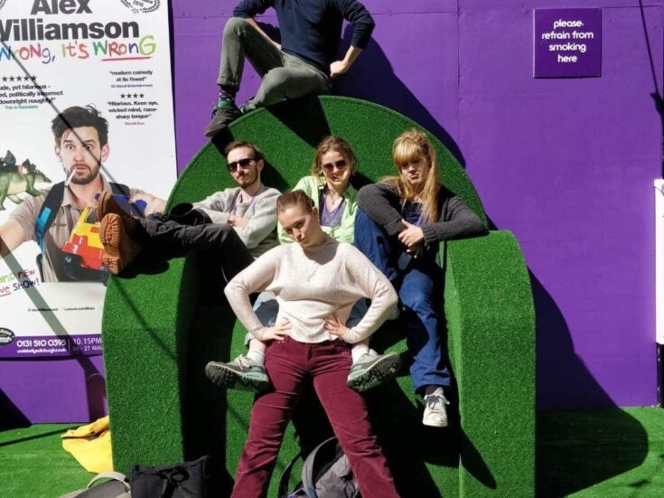 """""""This is not feelings camp"""": my week at the Edinburgh Fringe with a university sketch show"""