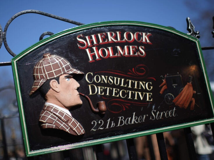 Had Sherlock Holmes gone into medicine, he'd have been a dermatologist