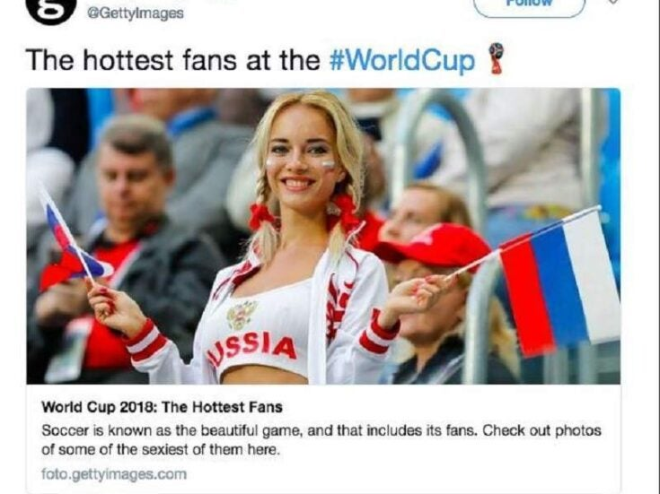 """Getty's """"Hottest Fans At the World Cup"""" post was from another era – and good riddance"""
